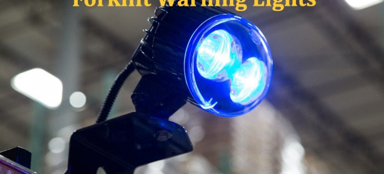 Stay Alert! The Importance of Forklift Warning Lights